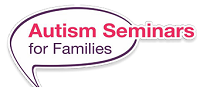 Autism Awareness for Families Seminar