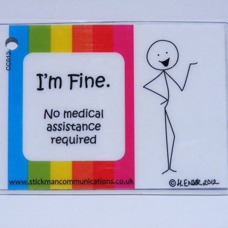 im fine no assistance required