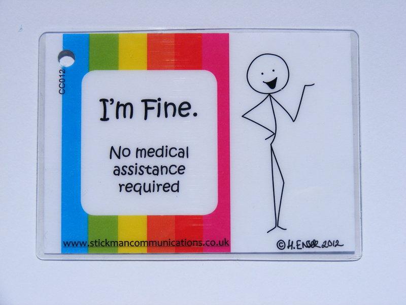 im fine no assistance required